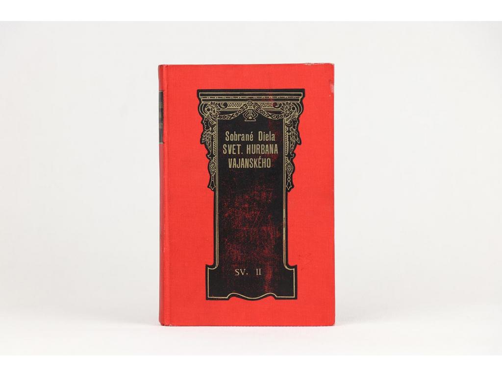 Sobrané diela Svetozára Hurbana Vajanského, sväzok II. (1924)