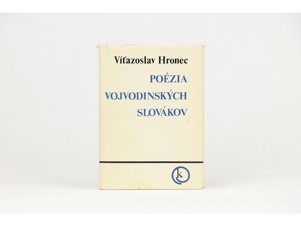 Víťazoslav Hronec - Poézia vojvodinských Slovákov (1974)