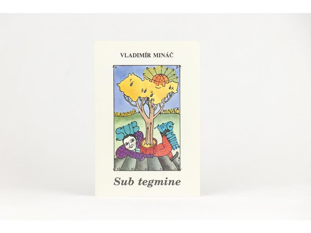 Vladimír Mináč - Sub tegmine (1992)