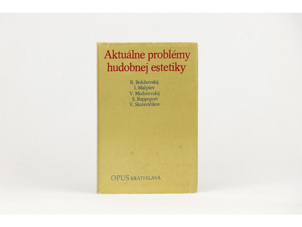 Aktuálne problémy hudobnej estetiky (1980)