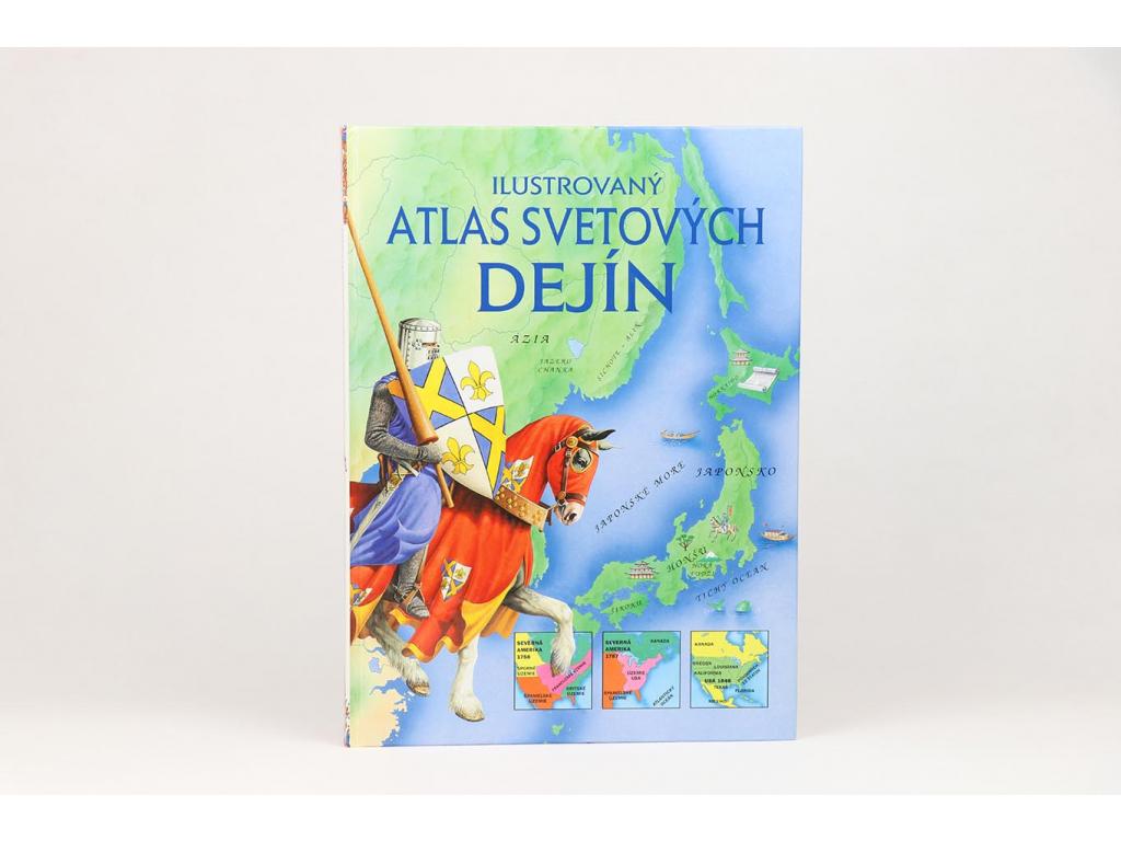 Ilustrovaný atlas svetových dejín (2001)