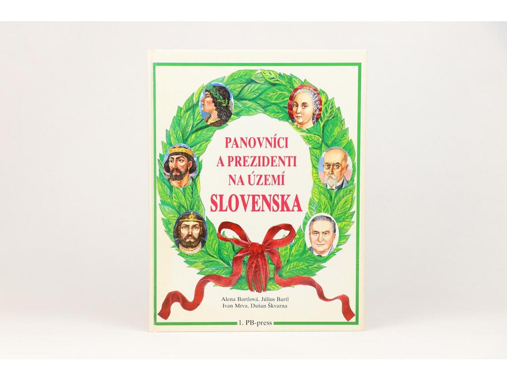 Panovníci a prezidenti na území Slovenska (1997)