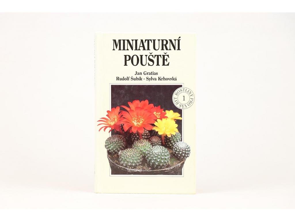 Jan Gratias, Rudolf Šubík, Sylva Krhovská - Miniaturní pouště (1994)