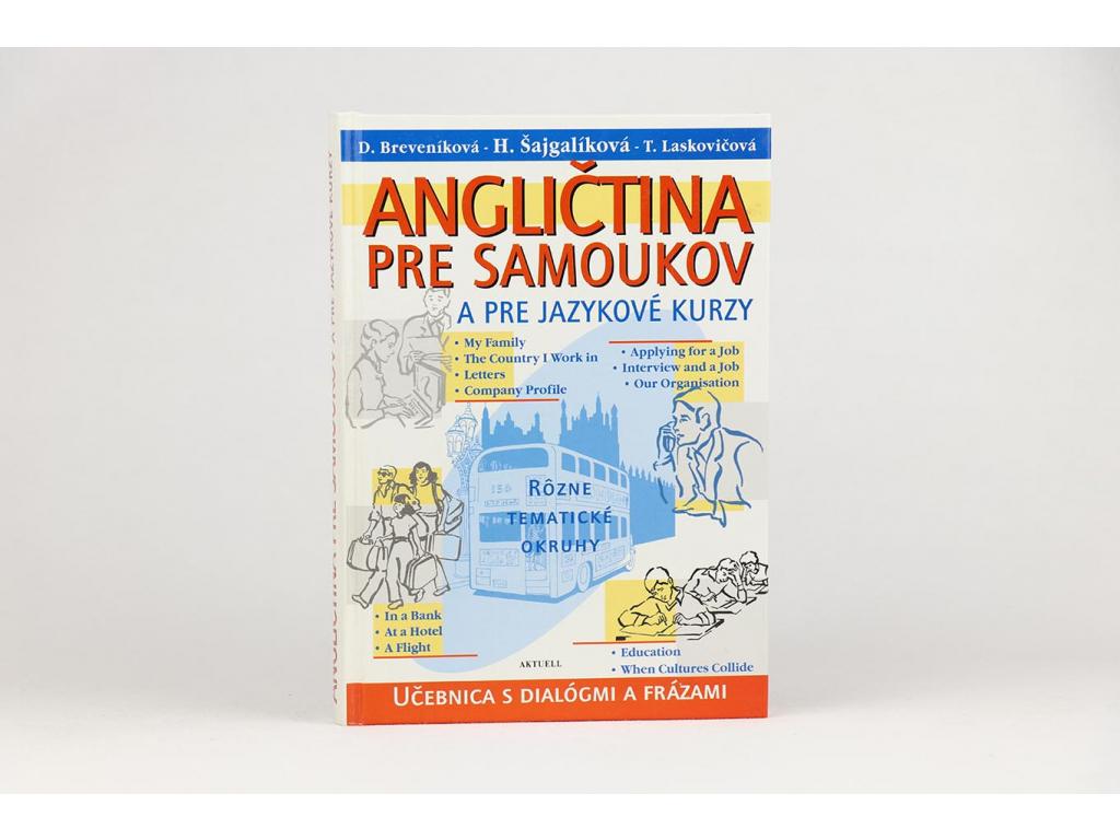 Angličtina pre samoukov a pre jazykové kurzy (2003)