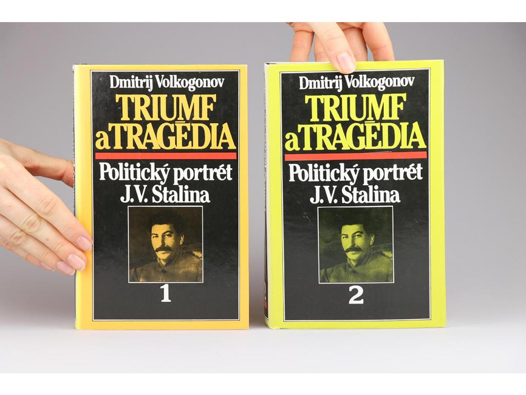 Dmitrij Volkogonov - Triumf a tragédia: Politický portrét J. V. Stalina 1-2 (1990)