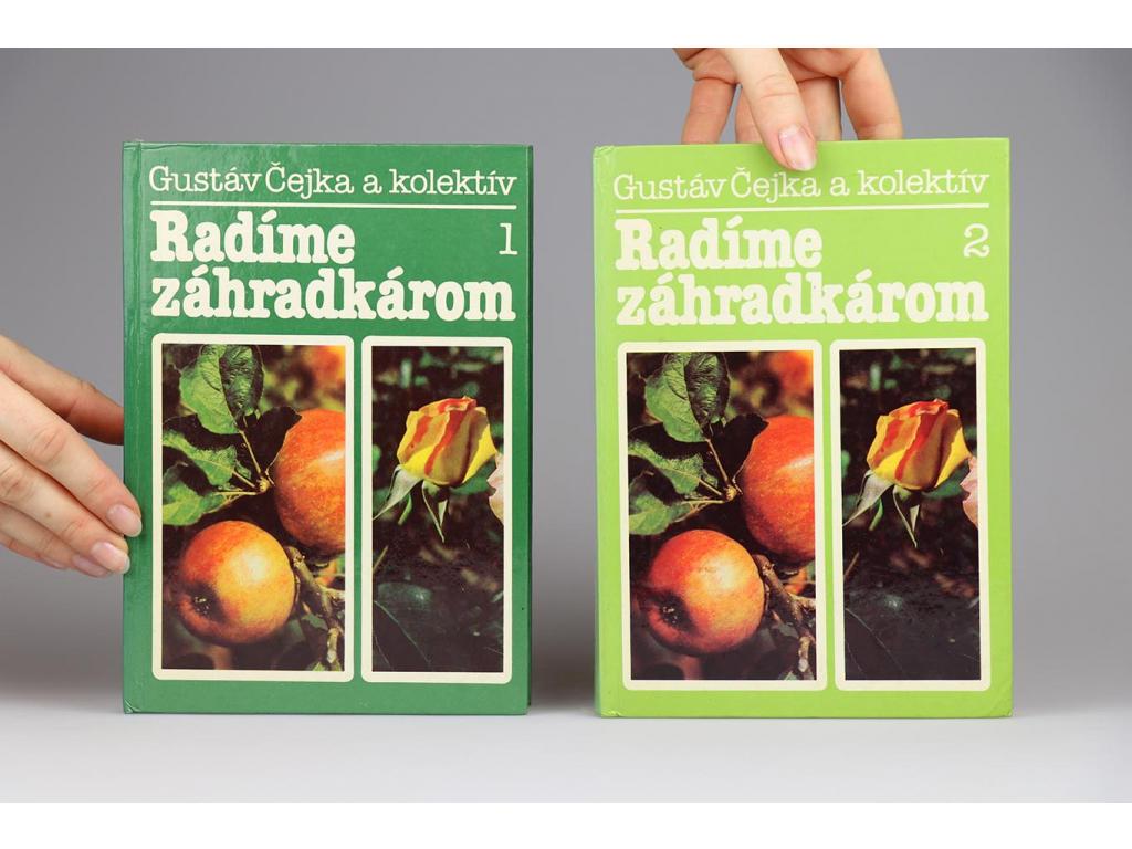 Gustáv Čejka a kol. - Radíme záhradkárom 1, 2 (1988)
