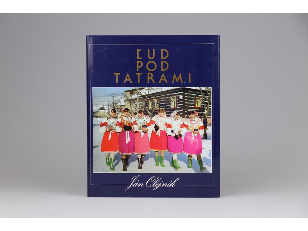 Ján Olejník - Ľud pod Tatrami (1994)