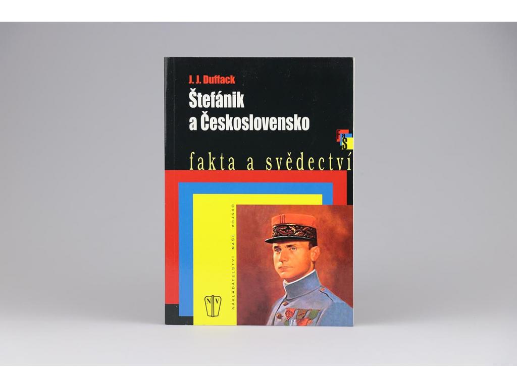 J. J. Duffack - Štefánik a Československo (2009)J. J. Duffack - Štefánik a Československo (2009)