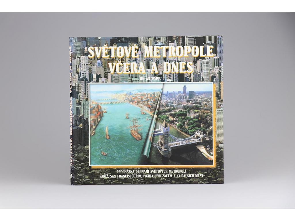 Jim Antoniou - Světové metropole včera a dnes (1999)