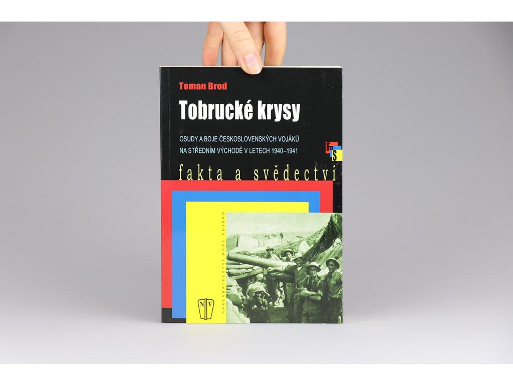 Toman Brod - Tobrucké krysy (2008)