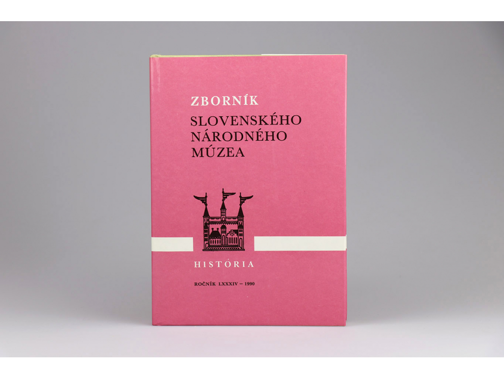 Zborník Slovenského národného múzea: História 30 (1990)