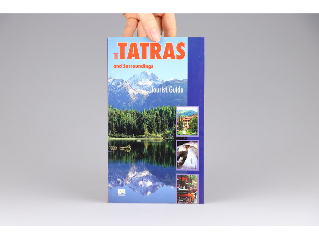 The Tatras and Surroundings: Tourist Guide (2004)