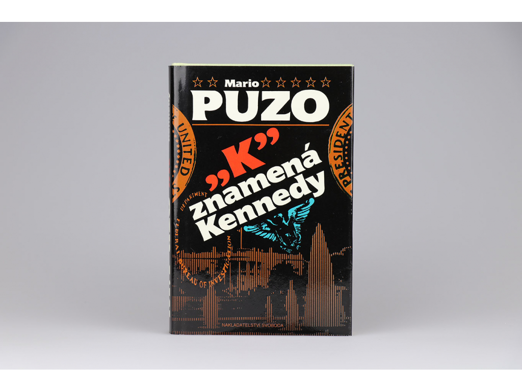 """Mario Puzo - """"K"""" znamená Kennedy (1992)"""