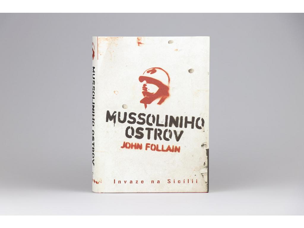 John Follain - Mussoliniho ostrov (2007)