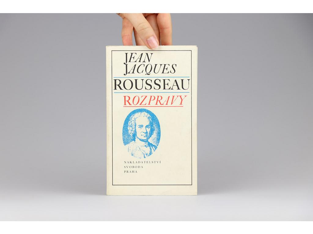 Jean Jacques Rousseau - Rozpravy (1989)
