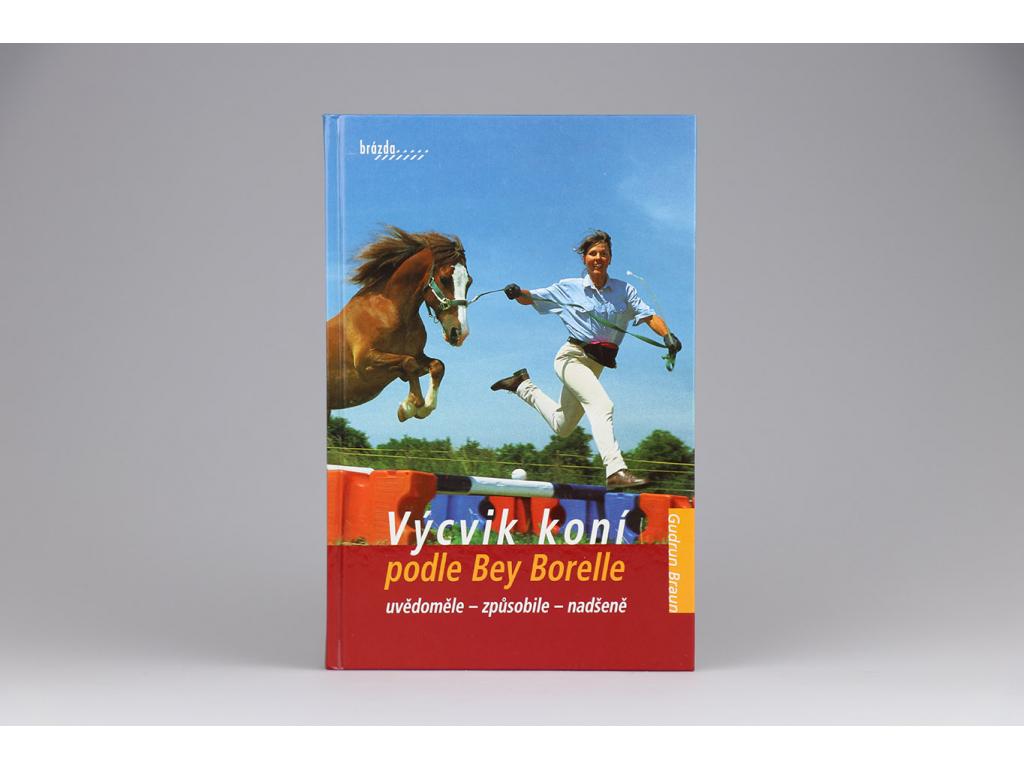 Gudrun Braun - Výcvik koní podle Bey Borelle (2005)