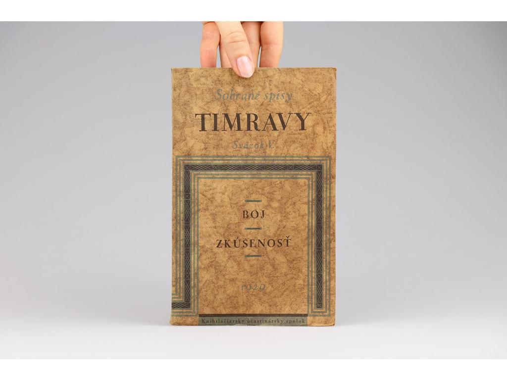 Sobrané spisy Timravy V.: Boj, Zkúsenosť (1929)