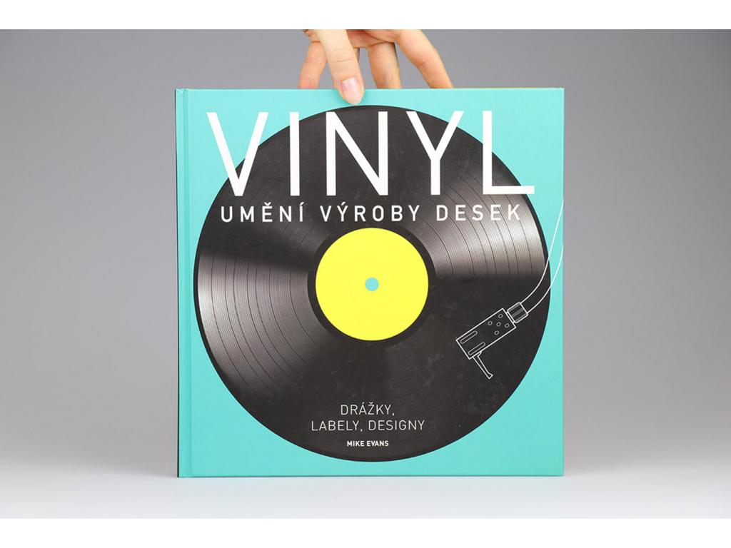 Mike Evans - Vinyl: Umění výroby desek (2016)