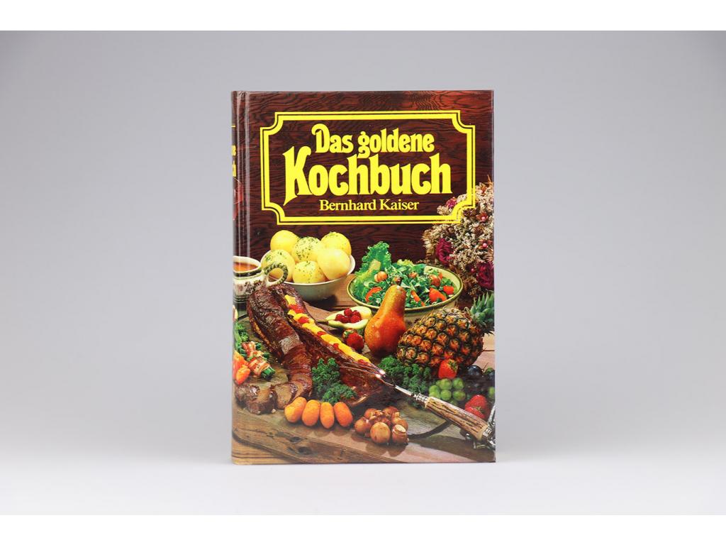 Bernhard Kaiser - Das goldene Kochbuch (1987)