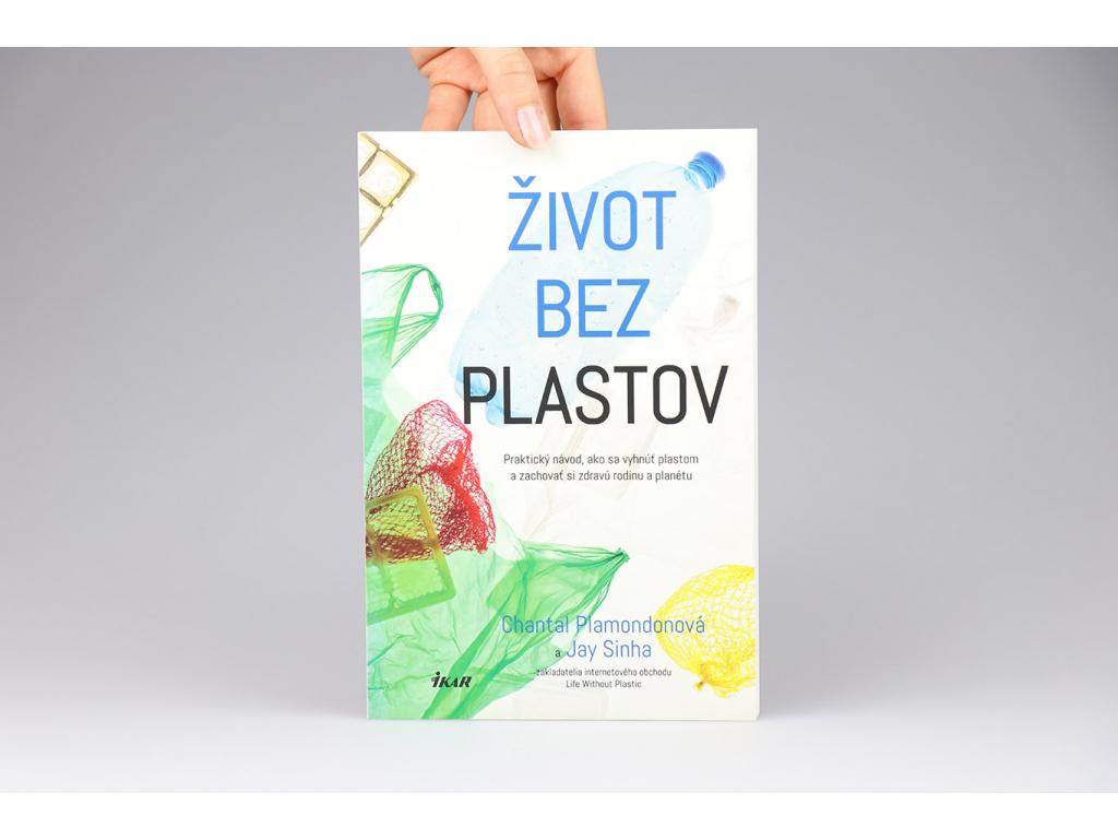 Chantal Plamondonová, Jay Sinha - Život bez plastov (2018)