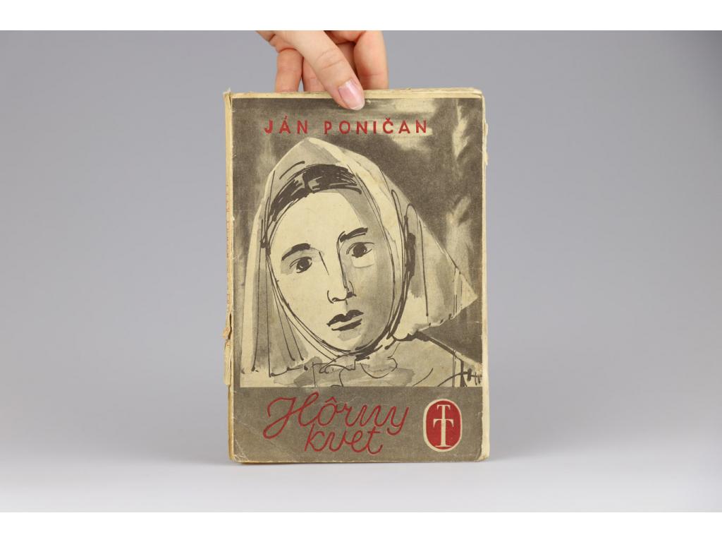 Ján Poničan - Hôrny kvet (1945)