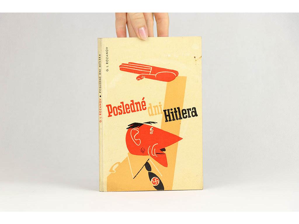 G. L. Rozanov - Posledné dni Hitlera (1962)