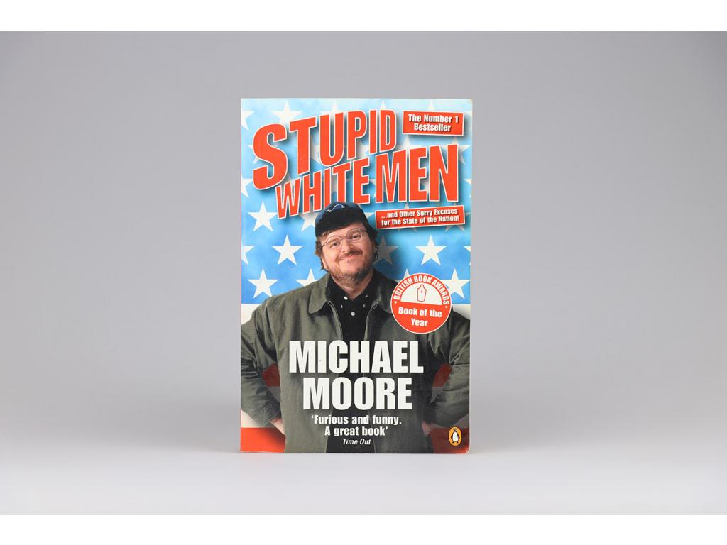 Michael Moore - Stupid white men (2002)