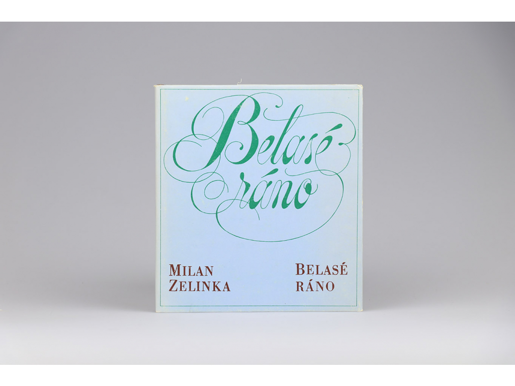 Milan Zelinka - Belasé ráno (1978)