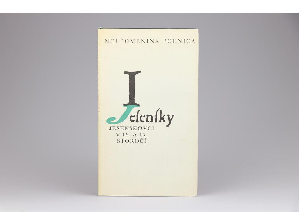 Melpomenina Poľnica: Jesenskovci v 16. a 17. storočí (1986)