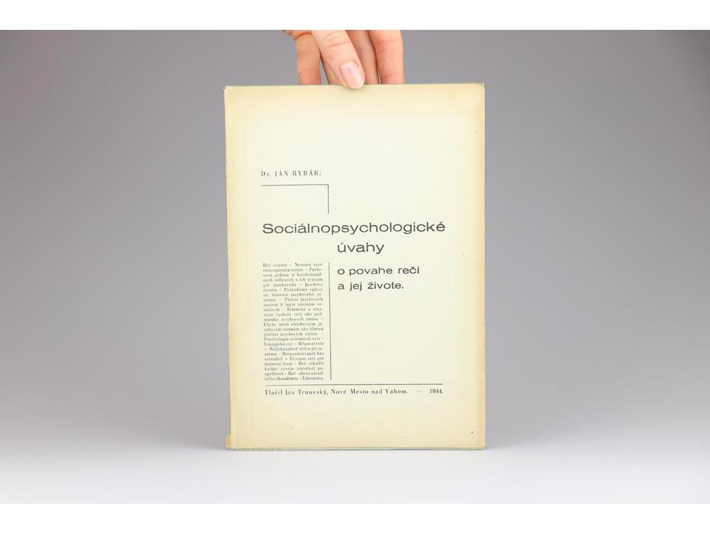 Ján Rybár - Sociálnopsychologické úvahy o povahe reči a jej živote (1944)