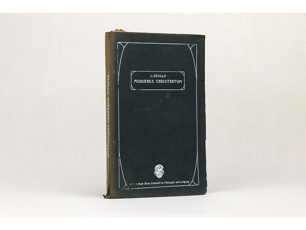 Jean Réville - Modernes Christentum (1904)