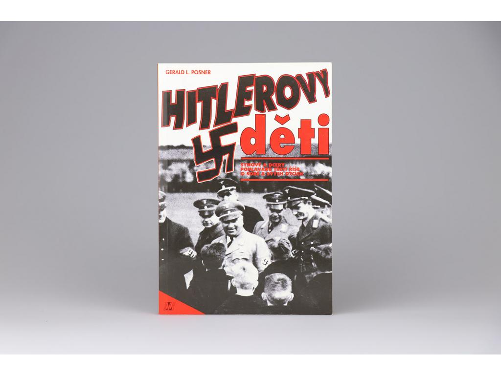 Gerald L. Posner - Hitlerovy děti (1993)