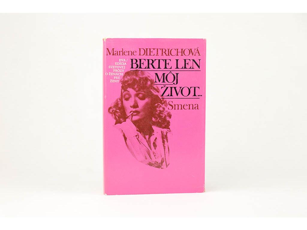 Marlene Dietrichová - Berte len môj život... (1985)