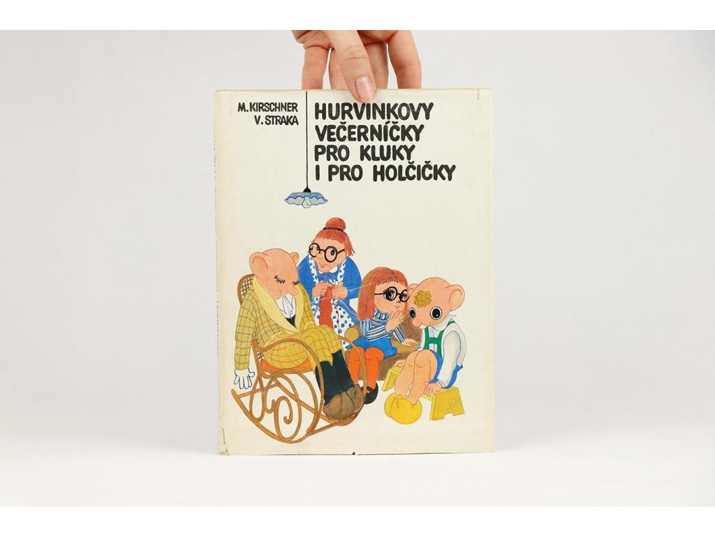 M. Kirschner, V. Straka - Hurvínkovy večerníčky pro kluky i pro holčičky (1981)