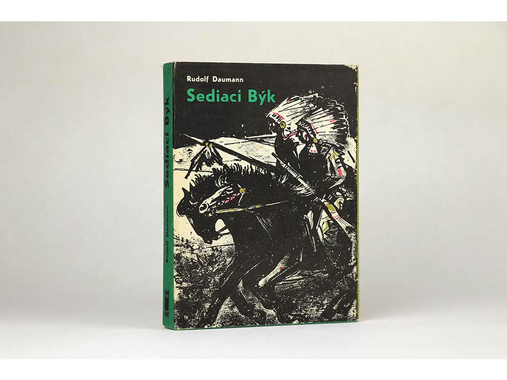 Rudolf Daumann - Sediaci Býk (1970)