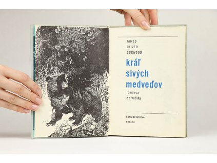 James Oliver Curwood - Kráľ sivých medveďov (1970)