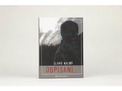 Slavo Kalný - Odpísaní... (2006)