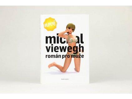 Michal Viewegh - Román pro muže (2008)