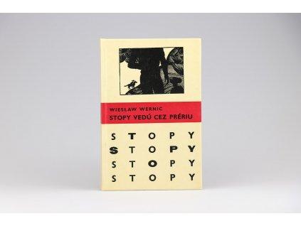 Wieslaw Wernic - Stopy vedú cez prériu (1973)