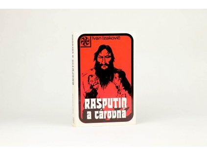 Ivan Izakovič - Rasputin a cárovná (1972)