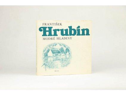 František Hrubín - Modré hladiny (1984)
