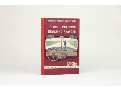 Dobroslav Srnec, Václav Vinš - Učebnice předpisů silničního provozu (1955)