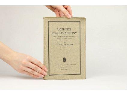 Karel Rocher - Učebnice staré franštiny (1924)