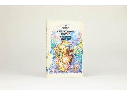 Lev Nikolajevič Tolstoj - Kreutzerova sonáta, Rodinné štastie (1985)
