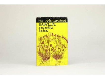 Artur Lundkvist - Babylon, neviestka bohov (1988)