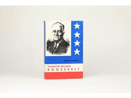 Alfred Liebfeld - Franklin Delano Roosevelt (1968)