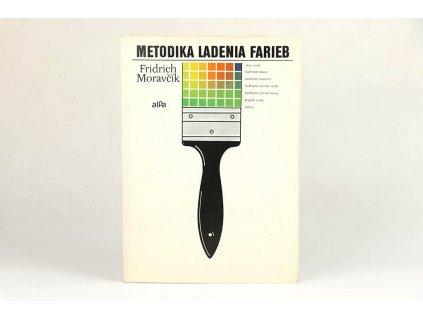 Fridrich Moravčík - Metodika ladenia farieb (1982)