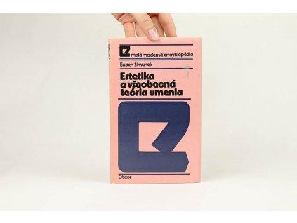 Eugen Šimunek - Estetika a všeobecná teória umenia (1976) /podpis autora