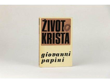 Giovanni Papini - Život Krista (1969)