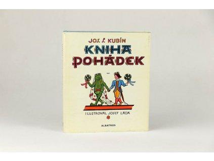 Josef Štefan Kubín - Kniha pohádek (1968)